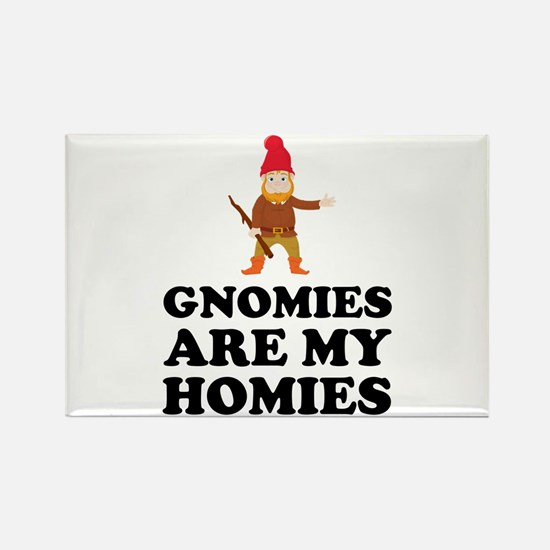 Gnomies Are My Homies Magnets