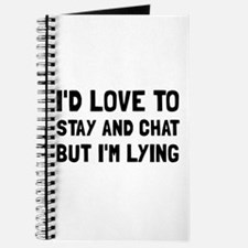 Stay Chat Lying Journal