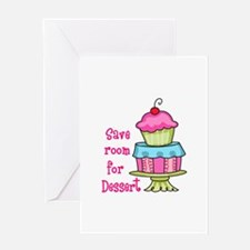 Save Room For Dessert Greeting Cards