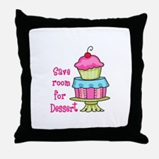 Save Room For Dessert Throw Pillow