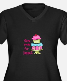 Save Room For Dessert Plus Size T-Shirt