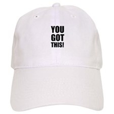 You Got This Baseball Baseball Baseball Cap