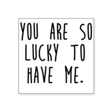 You are Lucky Sticker