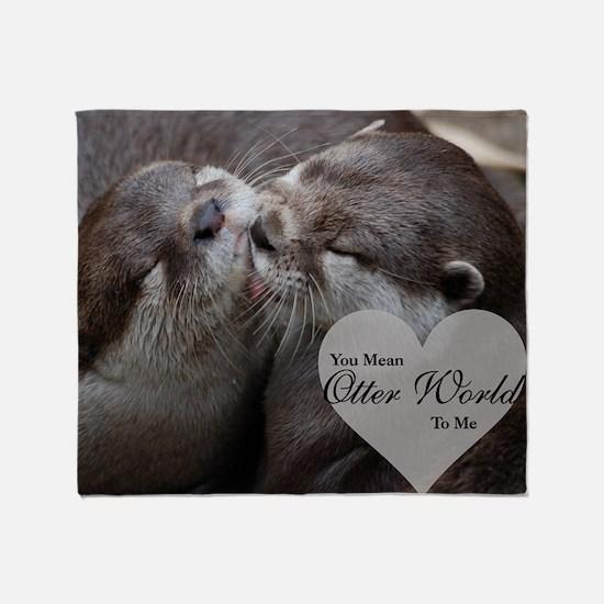 You Mean Otter World To Me Otters Ki Throw Blanket