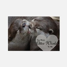 You Mean Otter World To Me Otters Rectangle Magnet