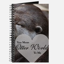 You Mean Otter World To Me Otters Kissing Journal