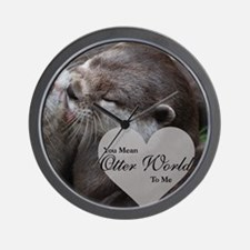 You Mean Otter World To Me Otters Kissi Wall Clock