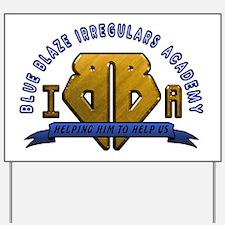Blue Blaze Academy Yard Sign