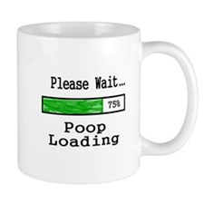 Please Wait Poop Loading Mugs