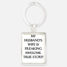 My Husband's Wife is Freaking Aw Portrait Keychain