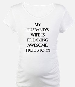 My Husband's Wife is Freaking Aw Shirt