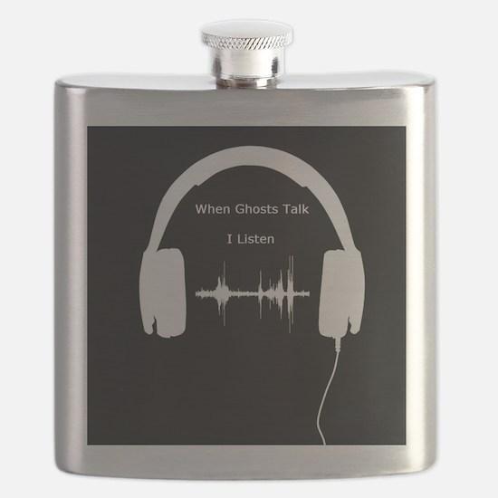 When Ghosts Talk I Listen Flask