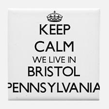 Keep calm we live in Bristol Pennsylv Tile Coaster