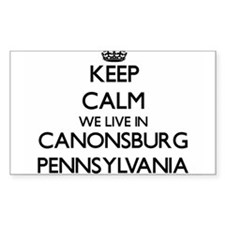 Keep calm we live in Canonsburg Pennsylvan Decal