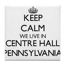 Keep calm we live in Centre Hall Penn Tile Coaster