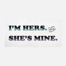 I'm Hers and She's Mine Beach Towel