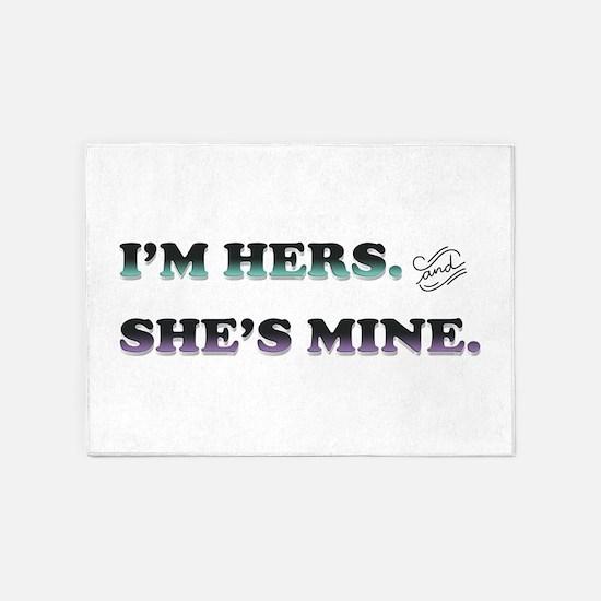 I'm Hers and She's Mine 5'x7'Area Rug