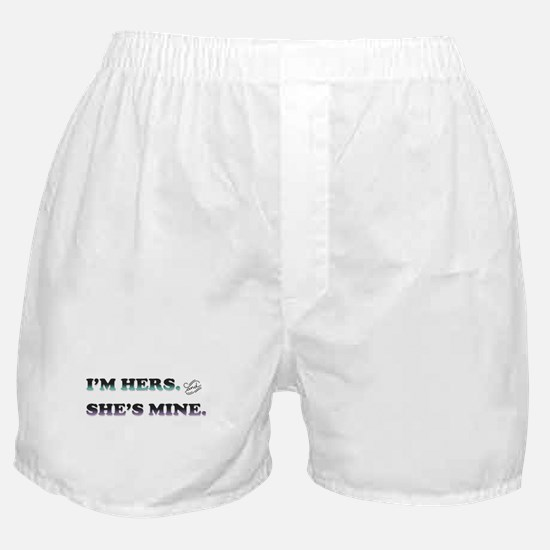 I'm Hers and She's Mine Boxer Shorts