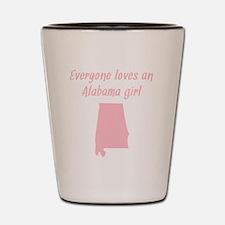 Everyone Loves An Alabama Girl Shot Glass
