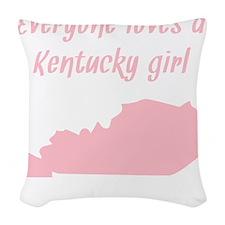 Everyone Loves A Kentucky Girl Woven Throw Pillow
