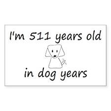 73 dog years 6 - 3 Decal
