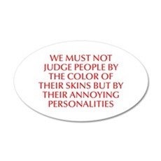 We must not judge people by the color of their ski