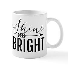 Shine Bright Mug