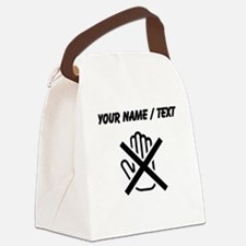 Custom Do Not Touch Canvas Lunch Bag