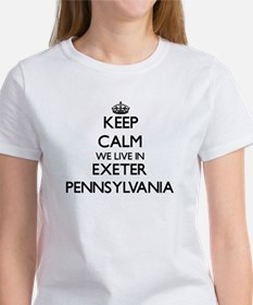 Keep calm we live in Exeter Pennsylvania T-Shirt