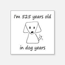 75 dog years 6 - 2 Sticker