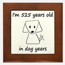 75 dog years 6 - 2 Framed Tile