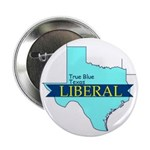 "2.25"" Button (100 pack) True Blue Texas LIBERAL"