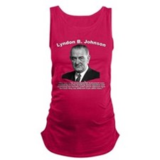 LBJ: Vote Maternity Tank Top