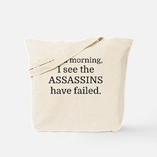 Good morning, I see the assassins have fa Tote Bag