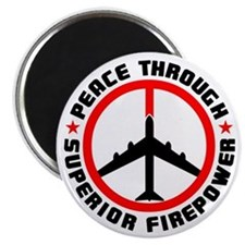 "Peace Through Superior Firepower II 2.25"" Magnet ("