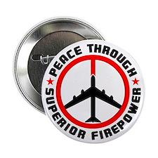 "Peace Through Superior Firepower II 2.25"" Button ("
