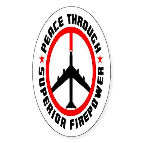 Peace Through Superior Firepower II Oval Sticker
