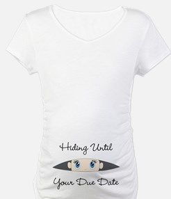 Hiding Until [Your Due Date] CUSTOMIZE Shirt