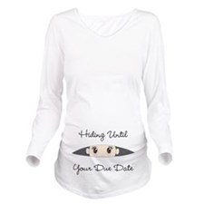 Hiding Until [Your Due Date] CUSTOMIZE Long Sleeve