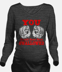 Have Been Swallowed Long Sleeve Maternity T-Shirt