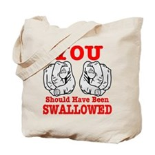 Have Been Swallowed Tote Bag