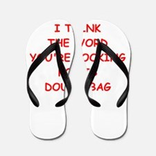 douchebag Flip Flops