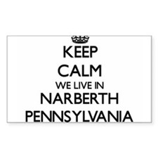 Keep calm we live in Narberth Pennsylvania Decal