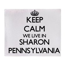 Keep calm we live in Sharon Pennsylv Throw Blanket