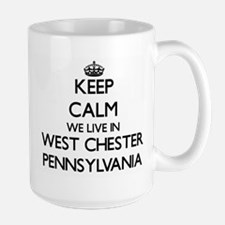 Keep calm we live in West Chester Pennsylvani Mugs