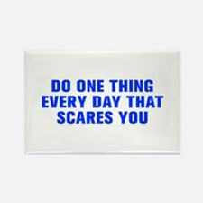 Do one thing every day that scares you-Akz blue Ma