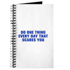 Do one thing every day that scares you-Akz blue Jo