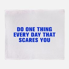 Do one thing every day that scares you-Akz blue Th