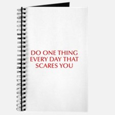 Do one thing every day that scares you-Opt red Jou