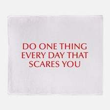 Do one thing every day that scares you-Opt red Thr